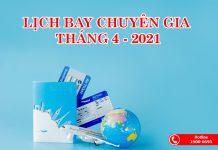 Lịch bay tháng 4/2021 từ nước ngoài về Việt Nam cho các chuyên gia