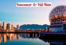 Vé máy bay từ Vancouver về Việt Nam giá rẻ