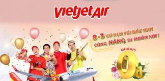 Mừng 8/3 Vietjet Air khuyến mãi toàn mạng nội địa giá chỉ từ 0 VNĐ