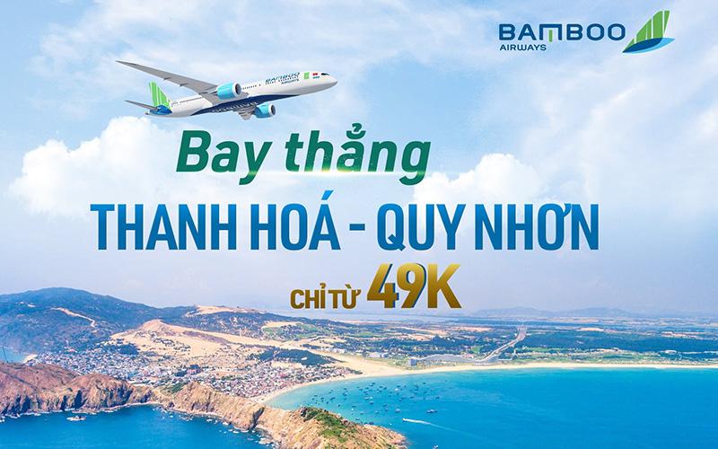 Bamboo Airways mở đường bay Thanh Hóa – Quy Nhơn chỉ từ 49.000 VND