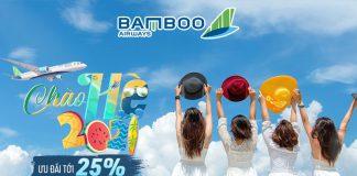 Khuyến mãi chào hè 2021 giảm 25% giá vé máy bay Bamboo Airways