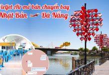 Vietjet Air mở bán chuyến bay Nhật Bản – Đà Nẵng ngày 18/04