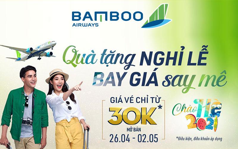 Bamboo Airways khuyến mãi 30/4 – 01/05 vé máy bay chỉ từ 30.000 VND