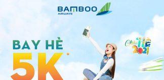 Bamboo Airways khuyến mãi bay hè 5K đổi ngày thả ga