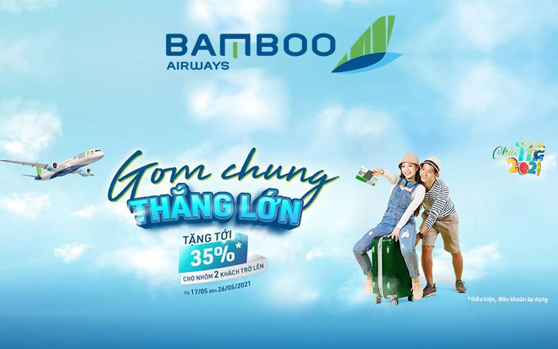 Bamboo Airways khuyến mãi giảm 35 % giá vé gom chung thắng lớn