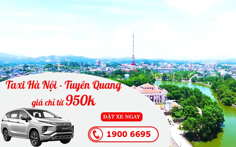 Dịch vụ cho thuê xe taxi đi Tuyên Quang trọn gói giá rẻ