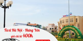 Dịch vụ cho thuê xe taxi đi Hưng Yên chỉ từ 400.000 VND