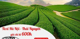 Dịch vụ cho thuê xe taxi đi Thái Nguyên trọn gói giá rẻ