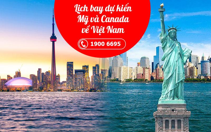 Lịch bay dự kiến từ Mỹ Canada về Việt Nam tháng 5, 6, 7