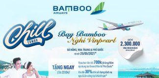 Khuyến mãi combo bay Bamboo Airways nghỉ dưỡng Vinpearl chỉ từ 2.300.000 VND