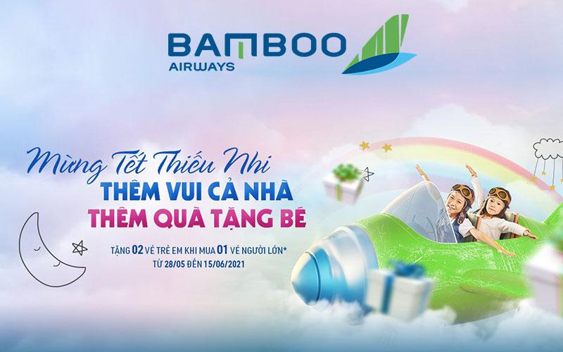 Mừng Tết thiếu nhi Bamboo Airways khuyến mãi tặng vé trẻ em