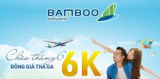Bamboo Airways khuyến mãi đồng giá chỉ từ 6.000 VND chào tháng 6