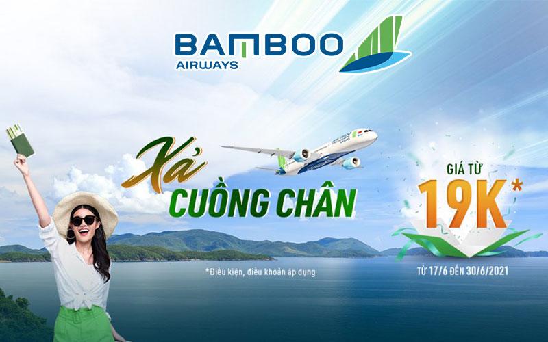 Khuyến mãi xả cuồng chân chỉ từ 19k từ Bamboo Airways