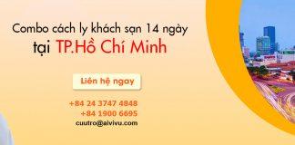 Combo dịch vụ cách ly khách sạn Tp HCM 14 ngày trọn gói an toàn