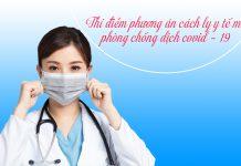 Thí điểm phương án cách ly y tế mới phòng chống dịch covid – 19