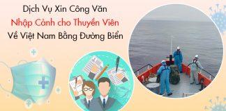 Dịch vụ xin công văn nhập cảnh cho thuyền viên về Việt Nam bằng đường biển