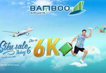 Khuyến mãi đồng giá 6k siêu sale tháng 6 cùng Bamboo Airways
