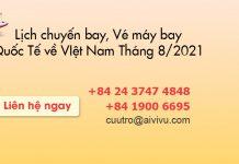 Lịch chuyến bay, vé máy bay quốc tế về Việt Nam Tháng 8/2021