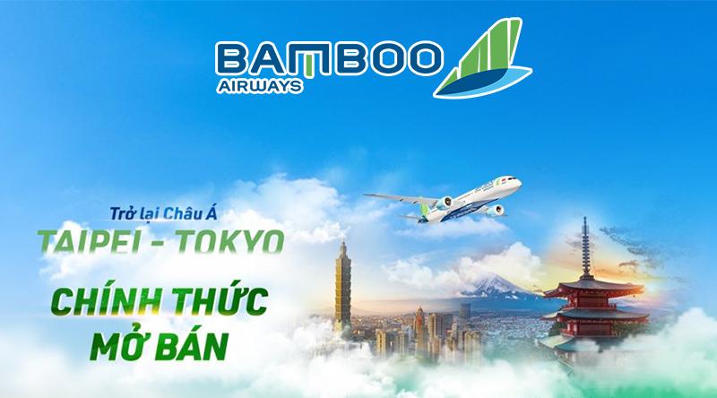 Bamboo Airways mở bán vé máy bay đi Đài Bắc và Tokyo