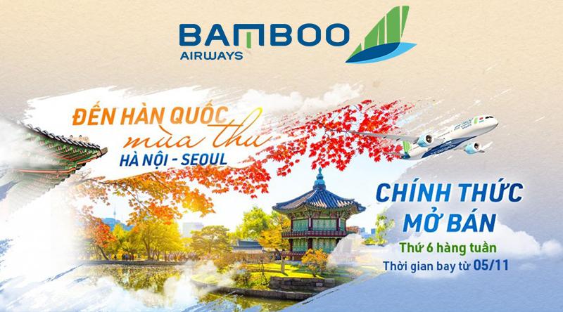 Bamboo Airways chính thức mở bán vé máy bay đi Seoul